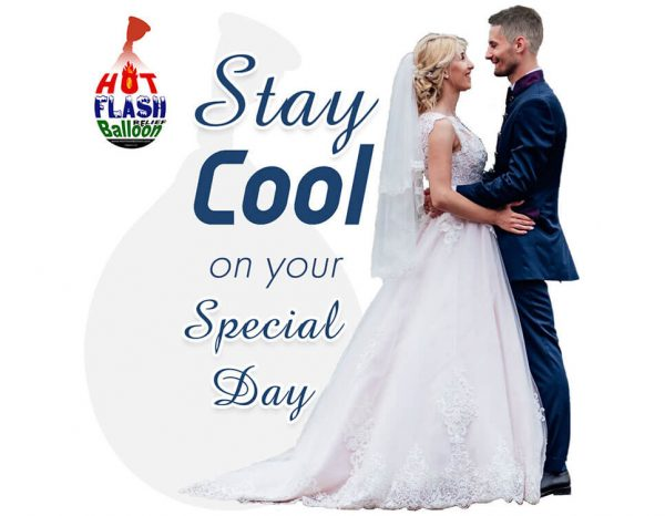 Hot Flash Balloon_Stay Cool On Your Special Day